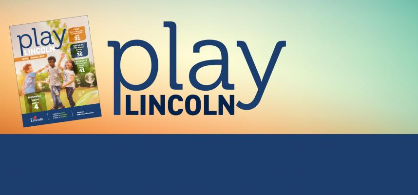 banner promoting play lincoln