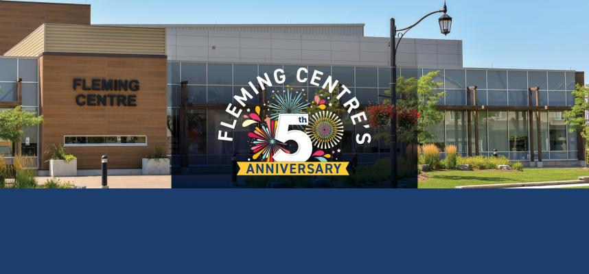 Fleming Centre's Fifth Anniversary