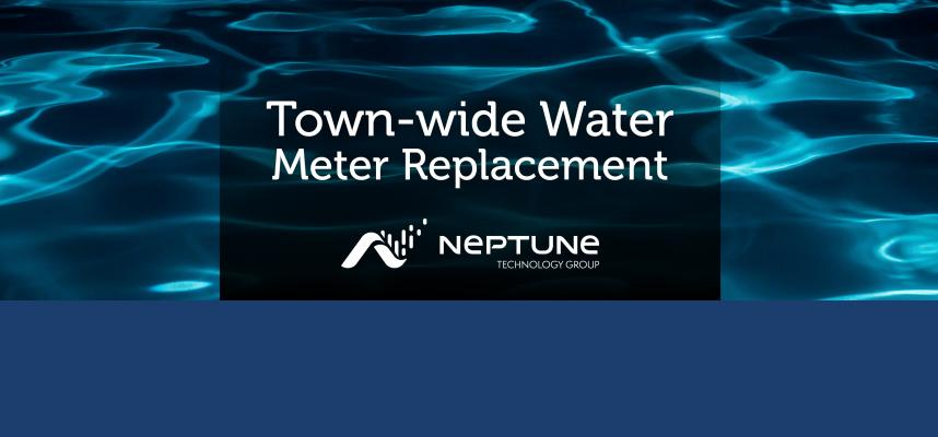 "Image of what with text overlay that reads ""Town-wide Water Meter Replacement Program"""
