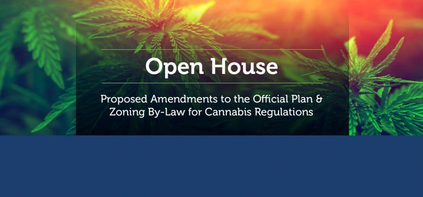 Promotional image for the cannabis production zoning open house