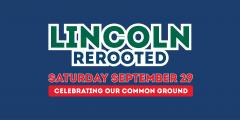 Lincoln Rerooted